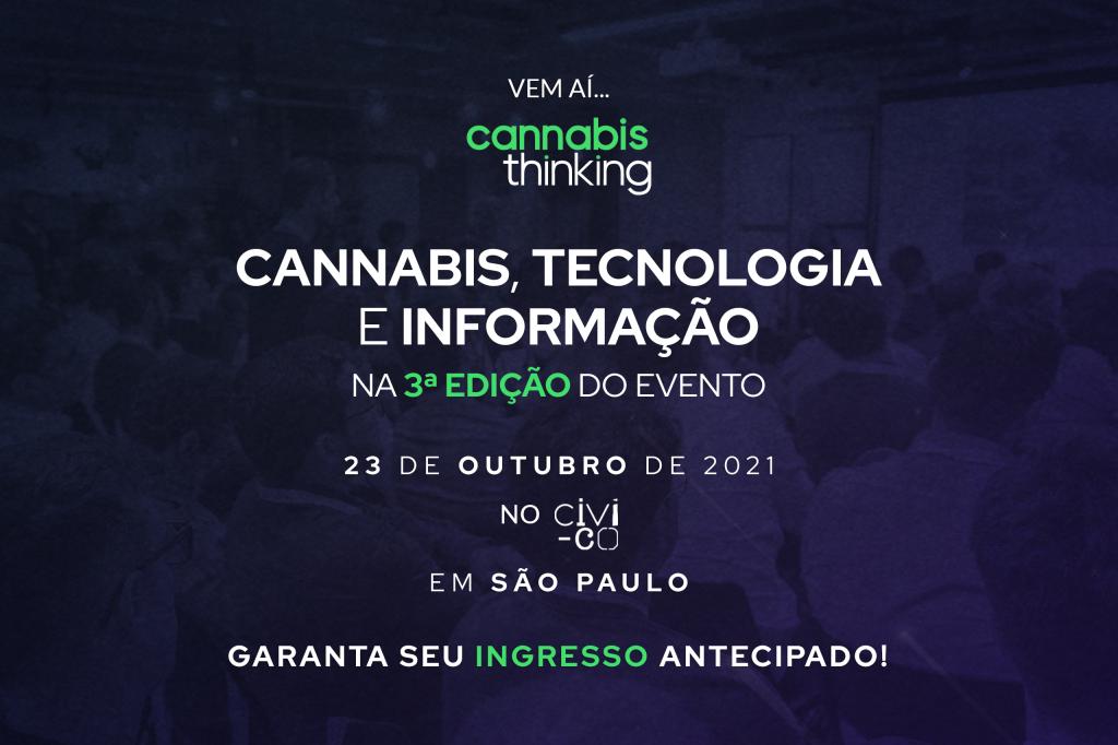 Vem ai: Cannabis Thinking 2021! Evento presencial.