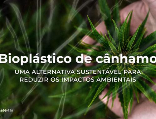 Bioplástico de cânhamo, uma alternativa sustentável para reduzir os impactos ambientais