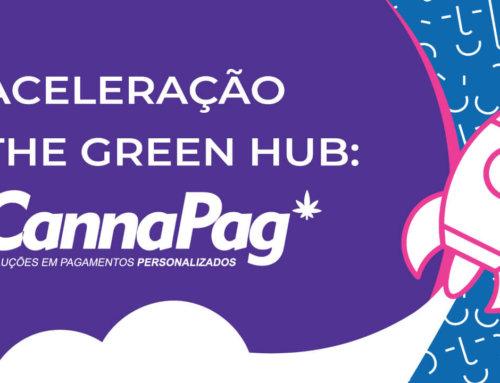 Aceleração The Green Hub: CannaPag