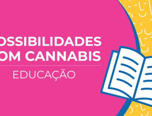 Possibilidades com cannabis: educação