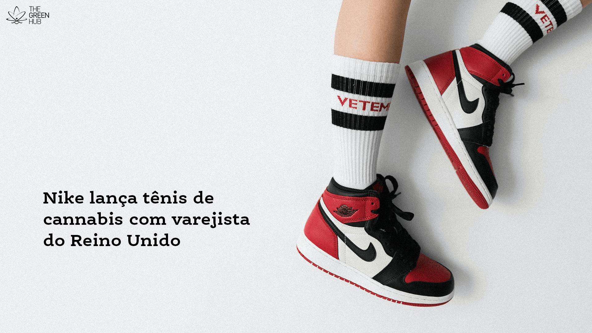 Nike lança tênis de cannabis com varejista do Reino Unido